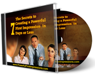 The Secrets to Creating a Powerful First Impression - CD